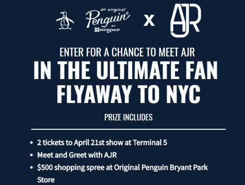 AJR Ultimate Fan Flyaway Sweepstakes – Chance to Win A Trip to New York City and a $500 Original Penguin Shopping Spree