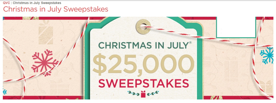 Christmas In July Qvc.Qvc Christmas In July Sweepstakes Win 25000 Check