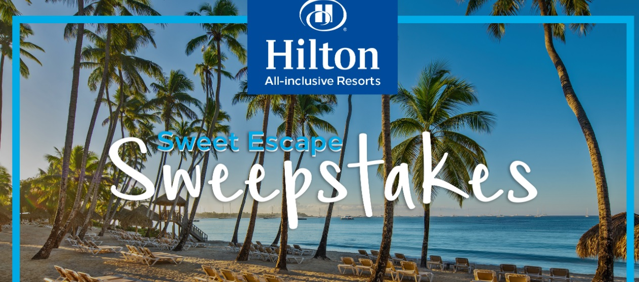 Hilton All-Inclusive Resorts Sweet Escape Sweepstakes