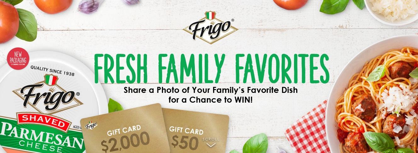 Frigo Fresh Family Favorites Contest