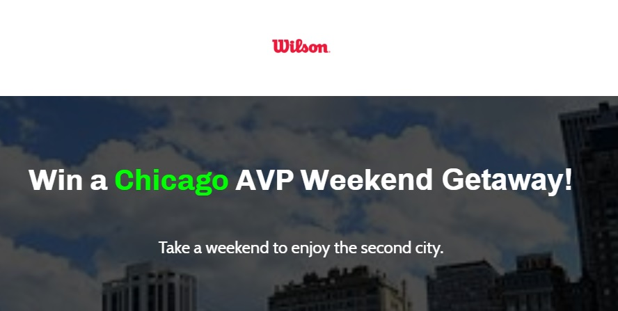 Wilson Chicago AVP Weekend Getaway Sweepstakes