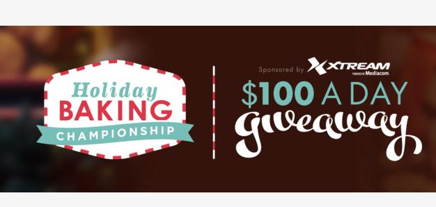 Holiday Baking Championship $100 A Day Giveaway