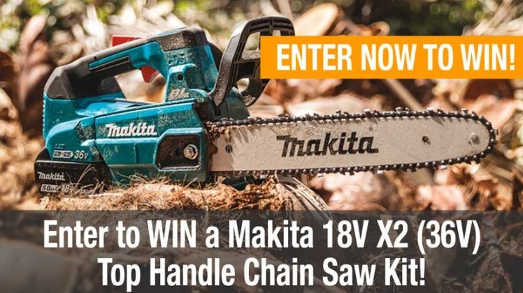Makita 18V X2 LXT 14 Top Handle Chain Saw Giveaway